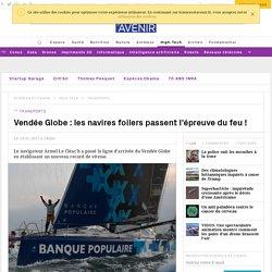 Vendée Globe : les navires foilers passent l'épreuve du feu !