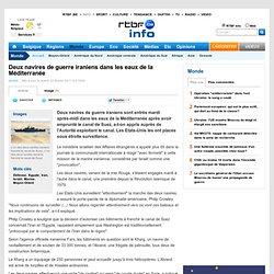 Deux navires de guerre iraniens dans les eaux de la Méditerranée