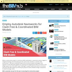 NAVISWORKS for BIM coordination from initial model to federated BIM model