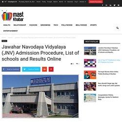Jawahar Navodaya Vidyalaya, Selection, Test, Results and Online Foms