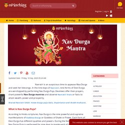 Powerful Navdurga mantras that bestows wealth and prosperity. Learn the Navratri Mantras to appease Maa Durga on Navratri festival.