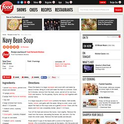 Navy Bean Soup Recipe : Food Network Kitchens