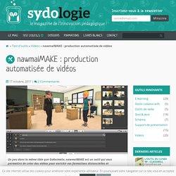 nawmalMAKE : production automatisée de vidéos