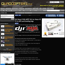 DJI NAZA F450 RC Quadrocopter Kit inc DJI Naza FC - Quadcopters.co.uk