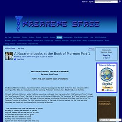 A Nazarene Looks at the Book of Mormon Part 1 - Nazarene Space