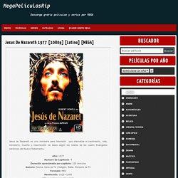 Jesus De Nazareth 1977 [1080p] [Latino] [MEGA] - MegaPeliculasRip -MegaPeliculasRip