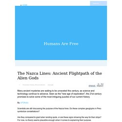 The Nazca Lines: Ancient Flightpath of the Alien Gods