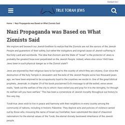 Nazi Propaganda was Based on What Zionists Said