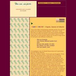 NAZIM HIKMET : Espoir, Amour et Liberté