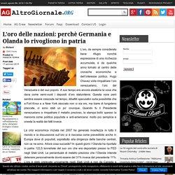 L'oro delle nazioni: perchè Germania e Olanda lo rivogliono in patria