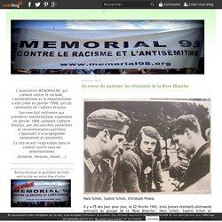 Au coeur du nazisme: les résistants de la Rose Blanche