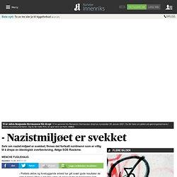 - Nazistmiljøet er svekket - Nyheter - Innenriks - Aftenposten.no