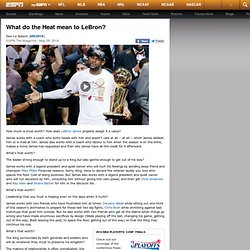 NBA What do the Heat mean to LeBron?