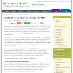 NBCTs, show us how you embody RESPECT
