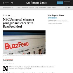 NBCUniversal chases a younger audience with BuzzFeed deal