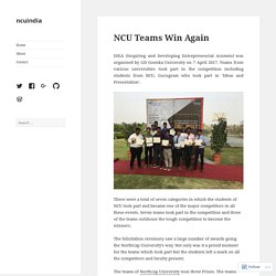 NCU Teams Win Again – ncuindia