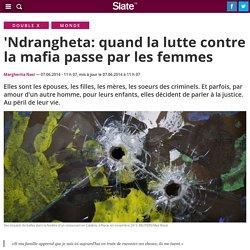 'Ndrangheta: quand la lutte contre la mafia passe par les femmes