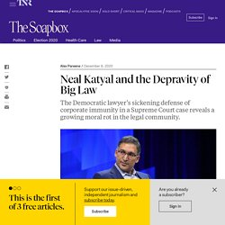 Neal Katyal and the Depravity of Big Law