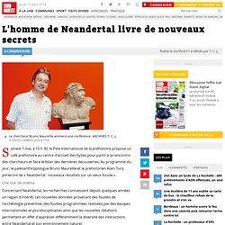 L'homme de Neandertal livre de nouveaux secrets