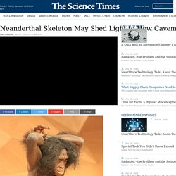 Neanderthal Skeleton May Shed Light to How Cavemen Feel About the Dead