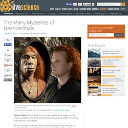 The Many Mysteries of Neanderthals