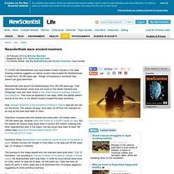 Neanderthals were ancient mariners - life - 29 February 2012