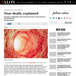 Near death, explained