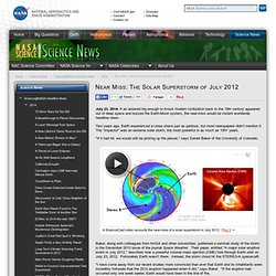 Near Miss: The Solar Superstorm of July 2012