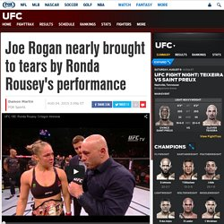 Joe Rogan nearly brought to tears by Ronda Rousey's performance