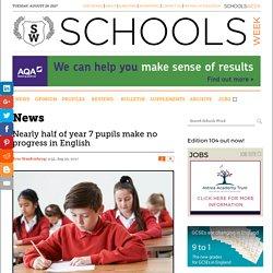 Nearly half of year 7 pupils make no progress in English