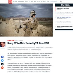 Nearly 30% of Vets Treated by V.A. Have PTSD