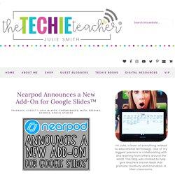 Nearpod Announces a New Add-On for Google Slides™