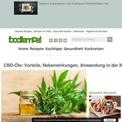 CBD-Öle: Vorteile, Nebenwirkungen, Anwendung in der Küche
