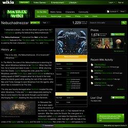 Nebuchadnezzar - Matrix Wiki - Neo, Trinity, Wachowski Brothers