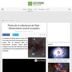 Video - La nébuleuse de la Pipe photographiée comme jamais - Maxisciences