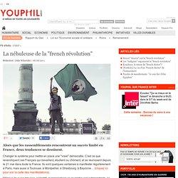 """La nébuleuse de la """"french révolution"""""""