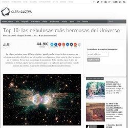 Top 10: las nebulosas más hermosas del Universo