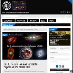 Las 10 nebulosas más increíbles captadas por el HUBBLE