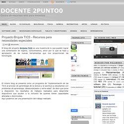 Proyecto Brújula TICS - Recursos para necesidades especiales