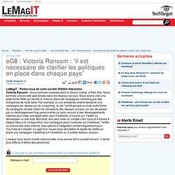 """eG8 : Victoria Ransom (Wildfire Interactive) : """"il est nécessaire de clarifier les politiques en place dans chaque pays"""""""