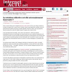 La création collective est elle nécessairement innovante