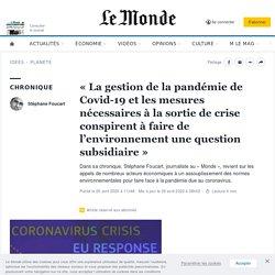 «La gestion de la pandémie de Covid-19 et les mesures nécessaires à la sortie de crise conspirent à faire de l'environnement une question subsidiaire»