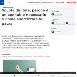 Scuola digitale, perché è un connubio necessario e come esorcizzare la paura