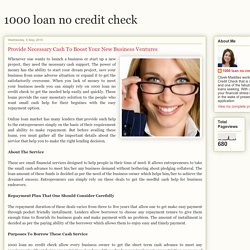 1000 loan no credit check: Provide Necessary Cash To Boost Your New Business Ventures