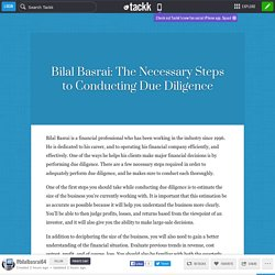 Bilal Basrai: The Necessary Steps to Conducting Due Diligence
