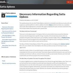 Necessary Information Regarding Satta Dpboss