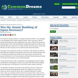 Was the Atomic Bombing of Japan Necessary?