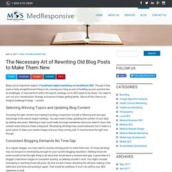 The Necessary Art of Rewriting Old Blog Posts to Make Them New