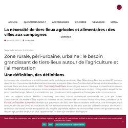 La nécessité de tiers lieux agricoles et alimentaires - Blog Food & Com