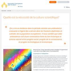Quelle est la nécessité de la culture scientifique?